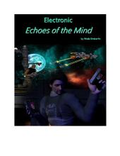 Electronic Echoes of the Mind