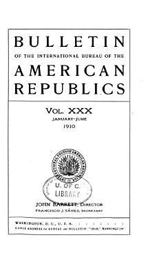 Bulletin of the International Bureau of the American Republics PDF