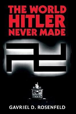 The World Hitler Never Made PDF