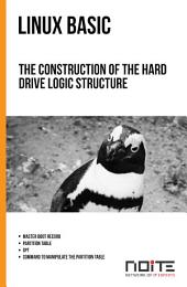 The construction of the hard drive logic structure: Linux Basic. AL1-012