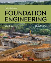 Principles of Foundation Engineering: Edition 8
