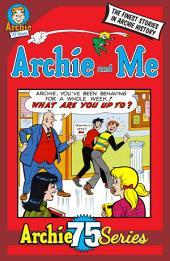 Archie 75 Series: Archie & Me