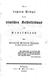 Die letzten Dinge des römischen Katholicismus in Deutschland