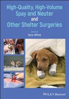 High Quality  High Volume Spay and Neuter and Other Shelter Surgeries PDF