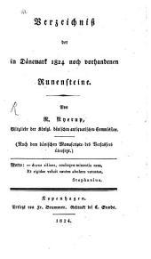 Verzeichniß der in Dänemark 1824 noch vorhandenen Runensteine