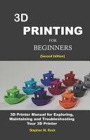 3D Printing for Beginners