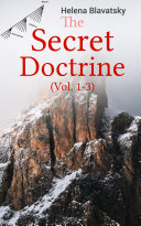 The Secret Doctrine (Vol. 1-3)