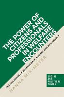 The Power of Citizens and Professionals in Welfare Encounters PDF