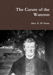The Curate Of The Wannon Book PDF