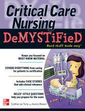 Critical Care Nursing DeMYSTiFieD