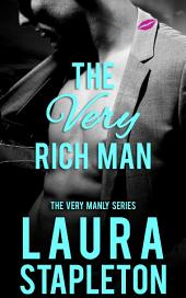 The VERY Rich Man