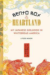 Bento Box In The Heartland Book PDF