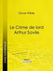 Le Crime de Lord Arthur Savile: Nouvelle fantastique