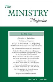 The Ministry of the Word, Vol. 2, No 6: Migration in God's Move (3) & Being Constituted with and Propagating the Divine Revelation in the Lord's Recovery