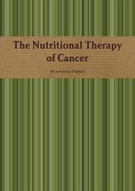 The Nutritional Therapy of Cancer