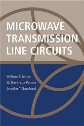Microwave Transmission Line Circuits