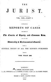 The Jurist ...: Volume 13, Part 1