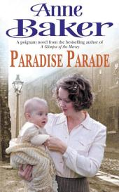 Paradise Parade: A gripping saga of love and betrayal