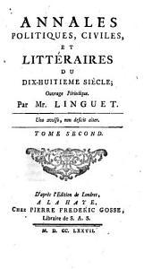 Annales politiques, civiles et litteraires du dix-huitieme siecle: Volume2