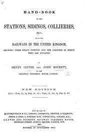 Hand Book and Appendix of the Stations and Sidings on the Railways in the United Kingdom, with the names alphabetically arranged, etc. (Appendix ... 1863-4-5-6.)