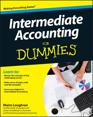 Intermediate Accounting For Dummies