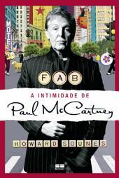 FAB: a intimidade de Paul McCartney