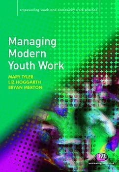Managing Modern Youth Work PDF