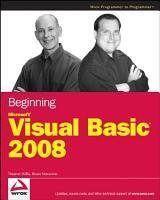 Beginning Microsoft Visual Basic 2008 PDF