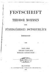 Festschrift Theodor Mommsen zum fünfzigjährigen doctorjubiläum