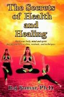 The Secrets of Health and Healing PDF