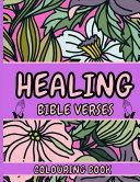 Healing Bible Verses Colouring Book