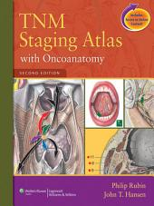 TNM Staging Atlas with Oncoanatomy: Edition 2