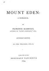 Mount Eden: A Romance, Volume 2