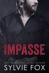 Impasse: A Sexy Contemporary May December Romance