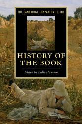 The Cambridge Companion To The History Of The Book Book PDF