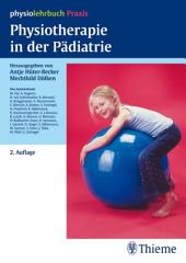 Physiotherapie in der Pädiatrie: Ausgabe 2
