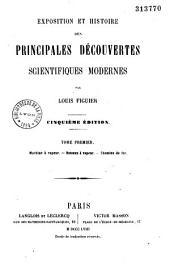 Exposition et histoire des principales découvertes scientifiques modernes