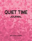 Quiet Time Journal  Bible Study Journal