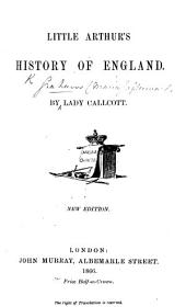 Little Arthur's History of England ... A new edition.-Ninety-fourth thousand. With illustrations