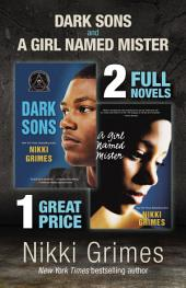 Dark Sons and A Girl Named Mister: Two YA Novels