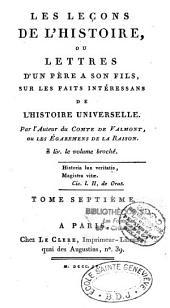 Les leçons de l'histoire, ou Lettres d'un père à son fils sur les faits intéressans de l'histoire universelle: Volume10