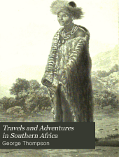 Travels and Adventures in Southern Africa: Volume 1