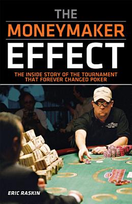 The Moneymaker Effect PDF