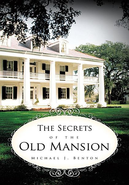 Download The Secrets of the Old Mansion Book
