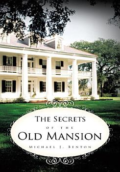 The Secrets of the Old Mansion PDF