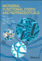 Microbial Functional Foods and Nutraceuticals PDF