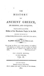 The History of Ancient Greece: Its Colonies and Conquests from the Earliest Accounts Till the Division of the Macedonian Empire in the East, Volume 4