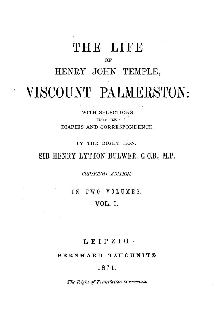 The Life of Henry John Temple Viscount Palmerston