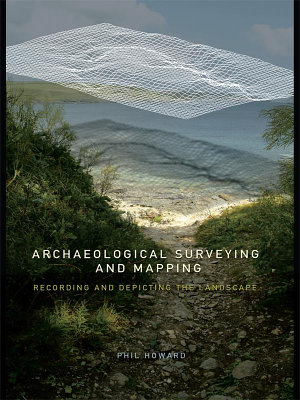 Archaeological Surveying and Mapping PDF