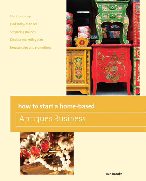 How to Start a Home based Antiques Business PDF